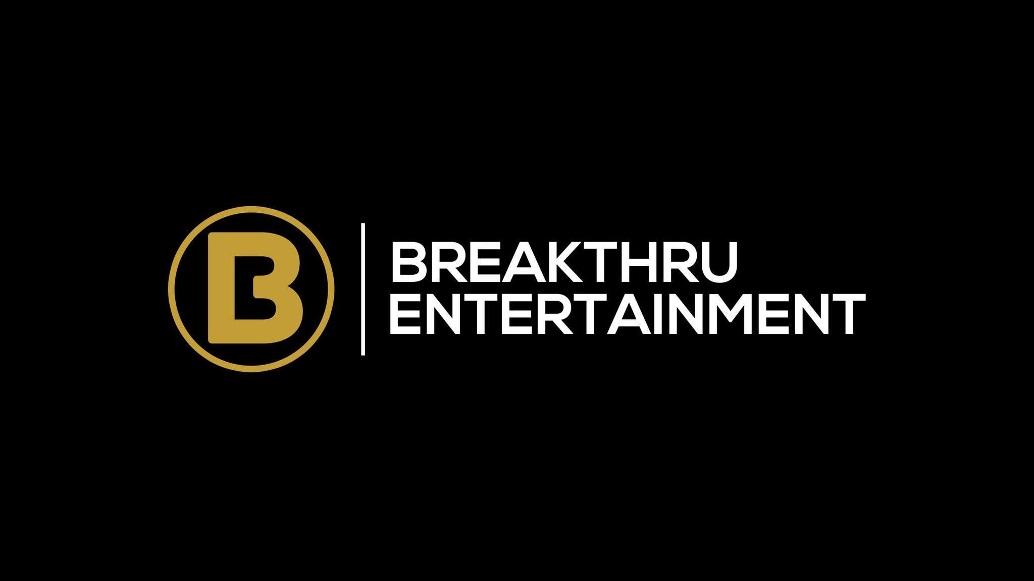 Breakthru Entertainment at House of Blues San Diego