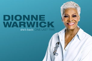 Dionne Warwick - 'ONE LAST TIME' Farewell Tour 2020
