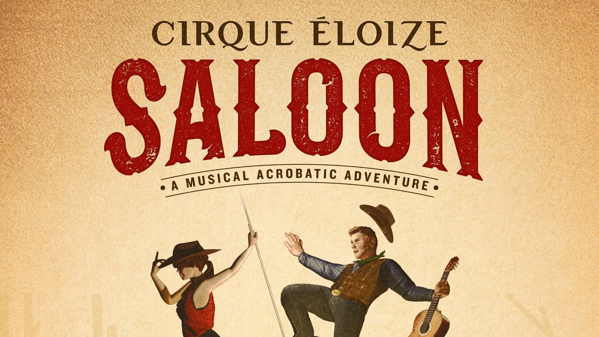Cirque Eloize: Saloon at Fox Performing Arts Center
