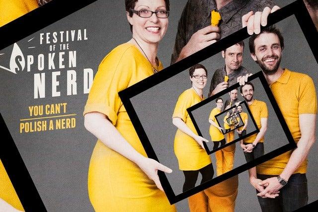 Festival of the Spoken Nerd - You Can't Polish a Nerd