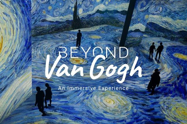 Beyond Van Gogh  - September 1st