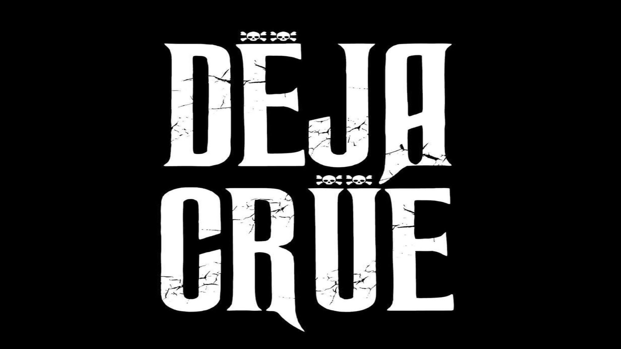 Deja Crue- A Motley Crue Experience