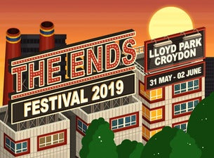 The Ends Festival - 2 Day Ticket (Saturday and Sunday)