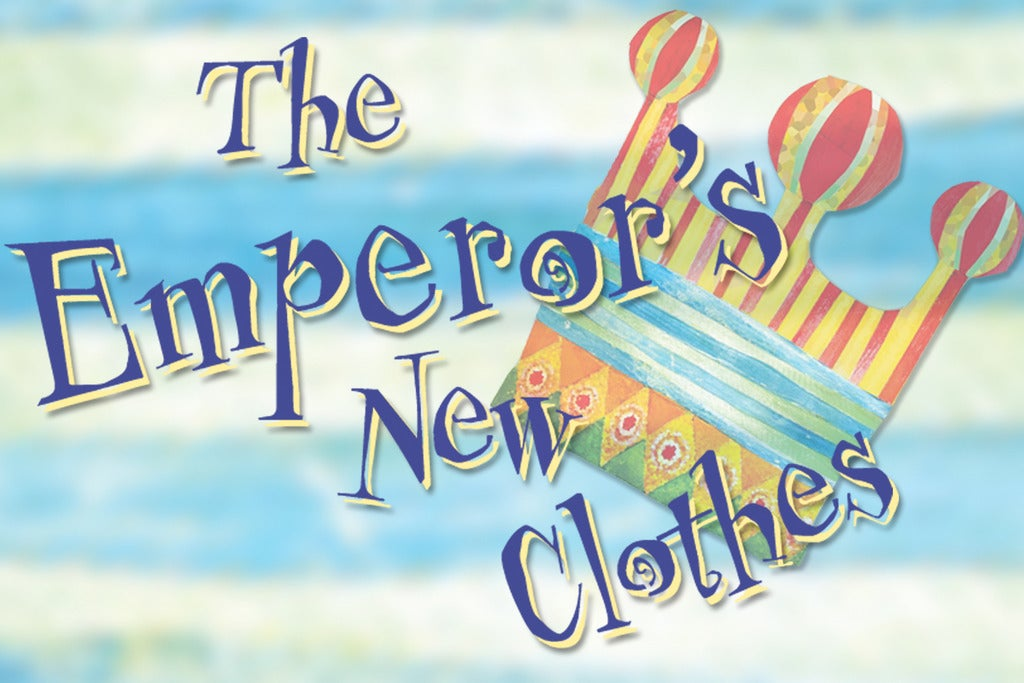 Marriott Theatre for Young Audiences Presents: The Emperor's New Clothes