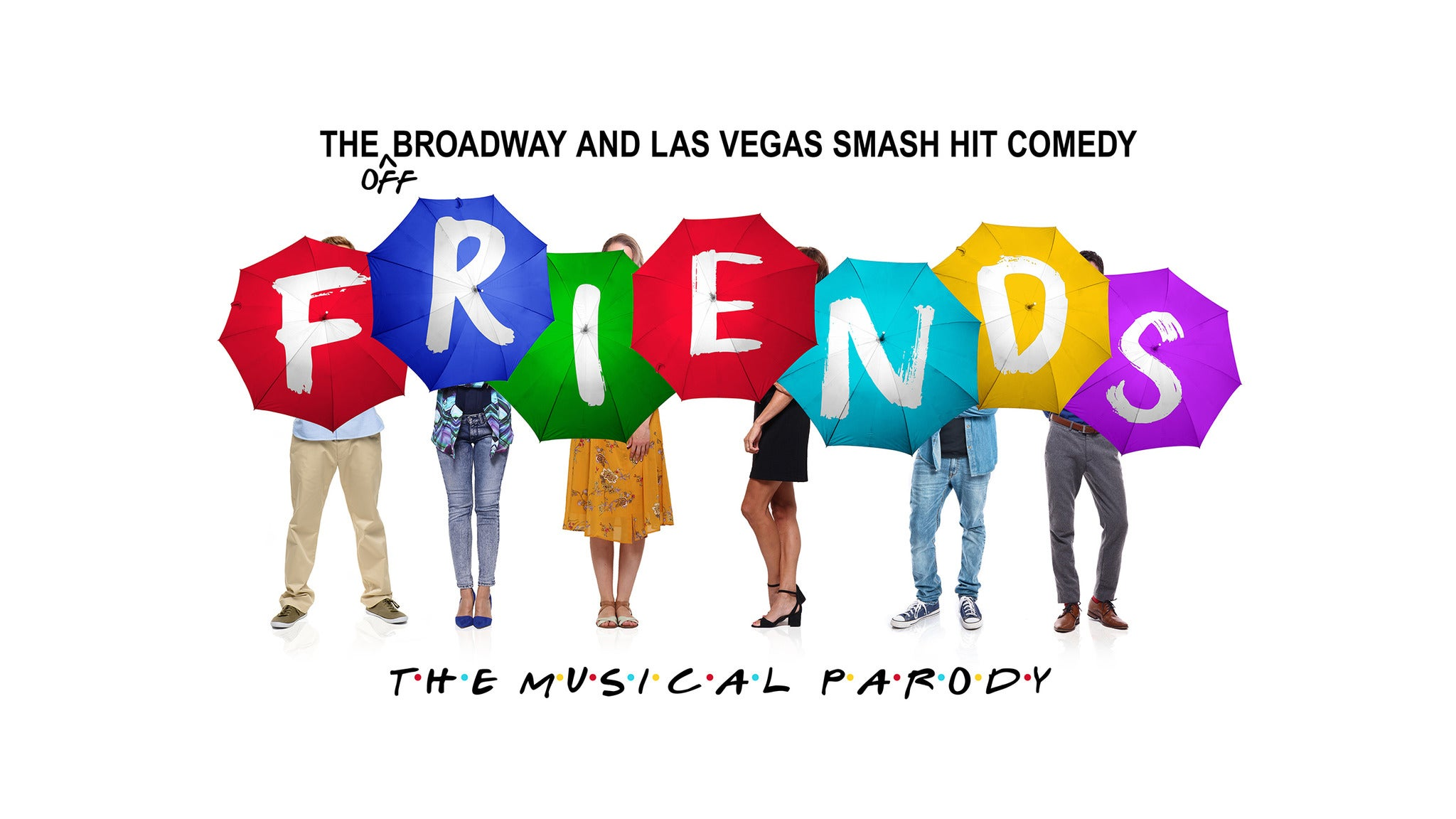 Copyright © Ticketmaster | Friends The Musical Parody tickets