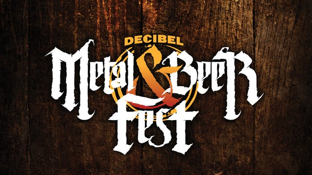Decibel Magazine Metal and Beer Fest - Two Day