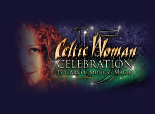Celtic Woman Celebration 15th Anniversary Tour