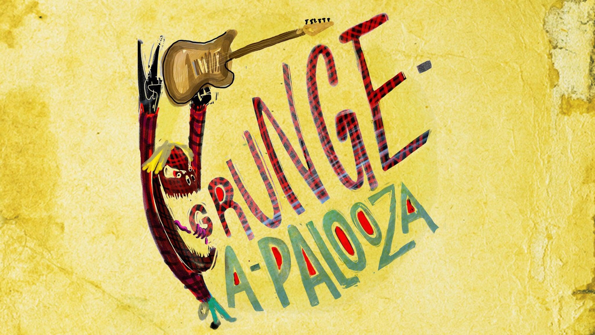 Grunge-A-Palooza