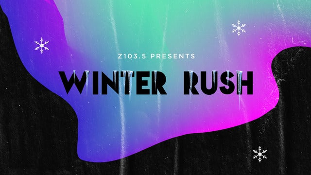 Z103.5 Winter Rush