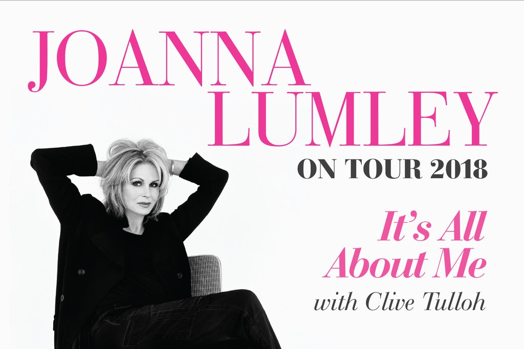 Joanna Lumley – It's All About Me Seating Plan First Direct Arena