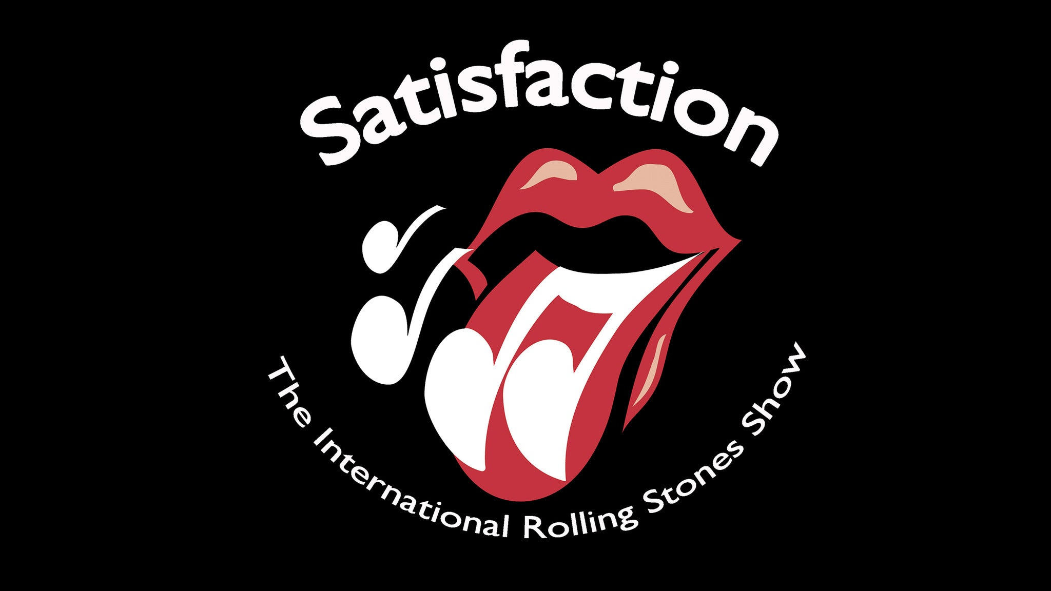 Satisfaction - The International Rolling Stones Tribute Show