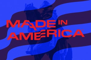 Made In America Festival: 2 Day Pass