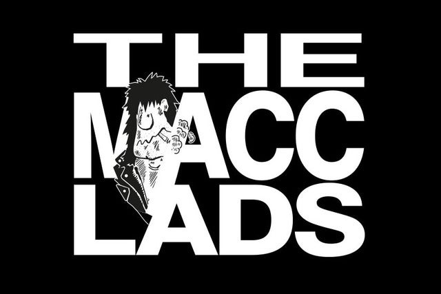 Macc Lads tickets | Copyright © Ticketmaster