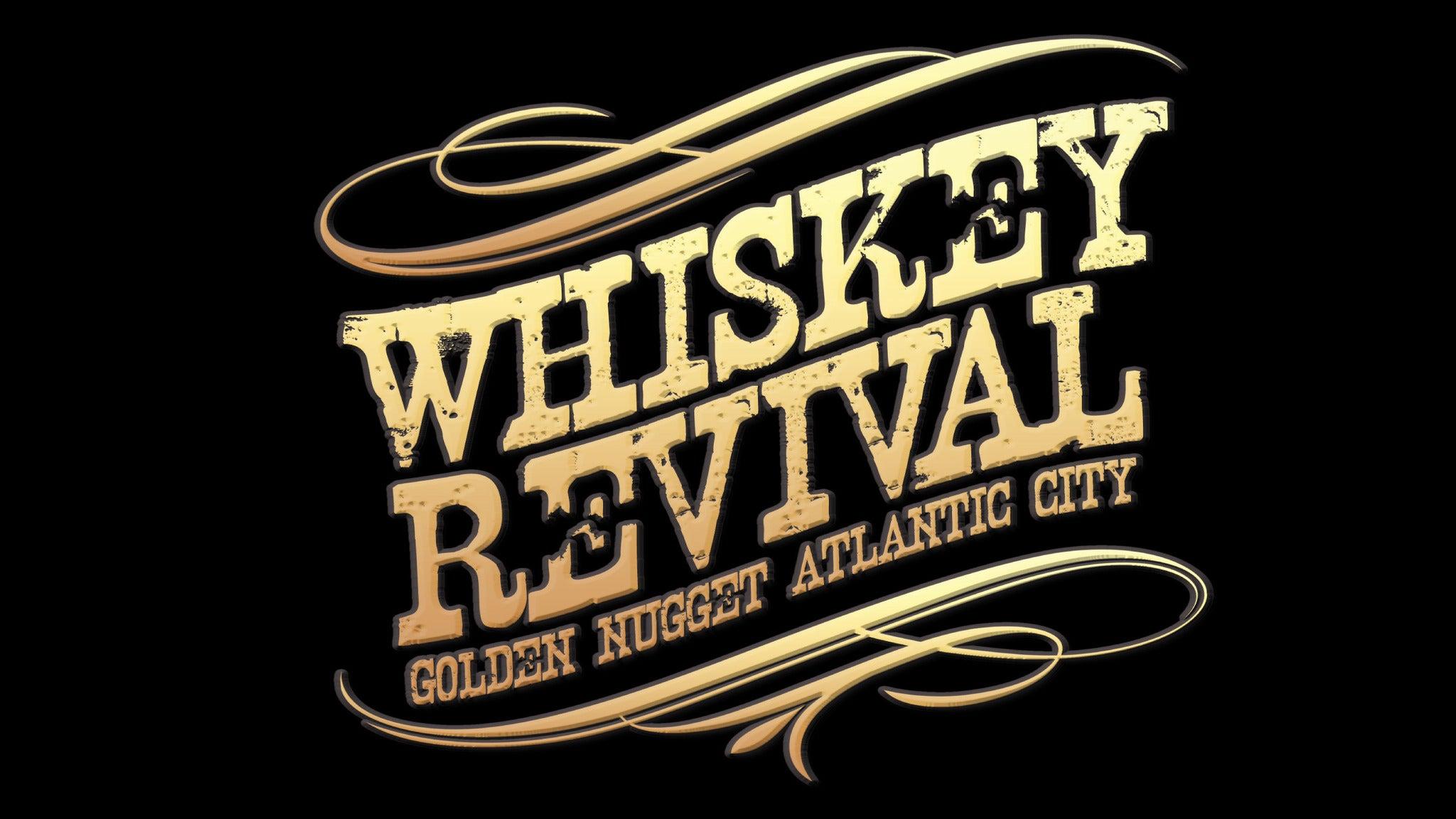 Golden Nugget Atlantic City Whiskey Revival