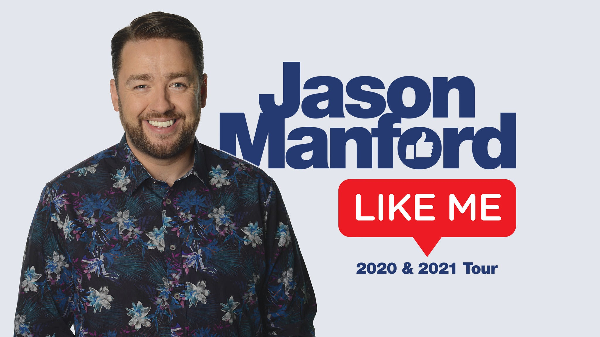 Jason Manford - Like Me tickets (Copyright © Ticketmaster)