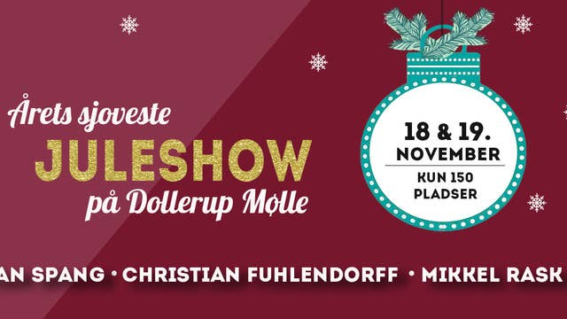Aarets sjoveste juleshow m. Spang, Fuhlendorff, Rask