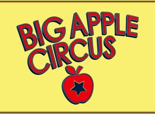Big Apple Circus - CIRCUS IN THE ROUND!