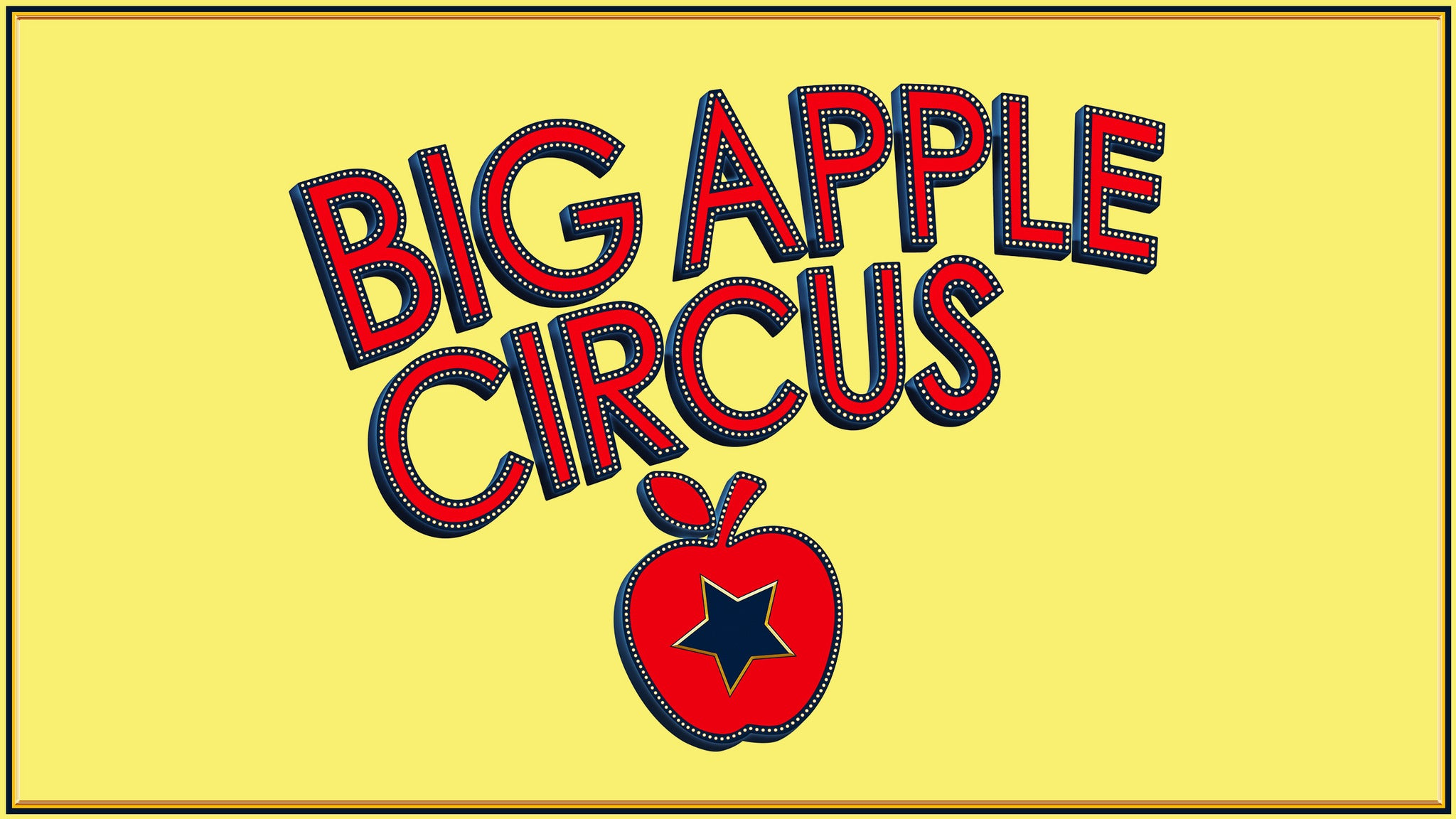 Big Apple Circus - Philadelphia - Autism Friendly Performance