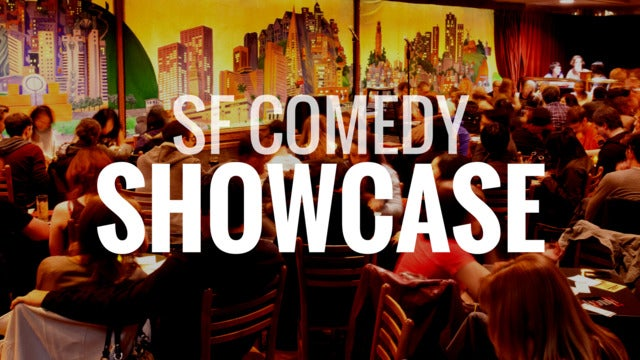 S. F. Comedy Showcase