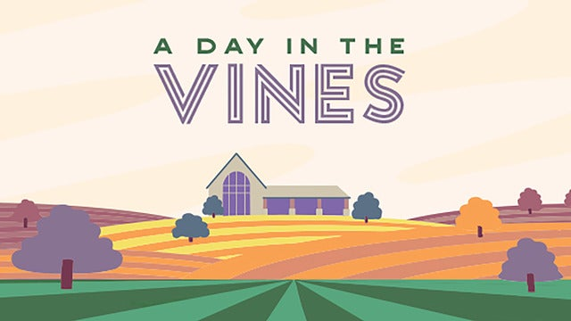 A Day In The Vines