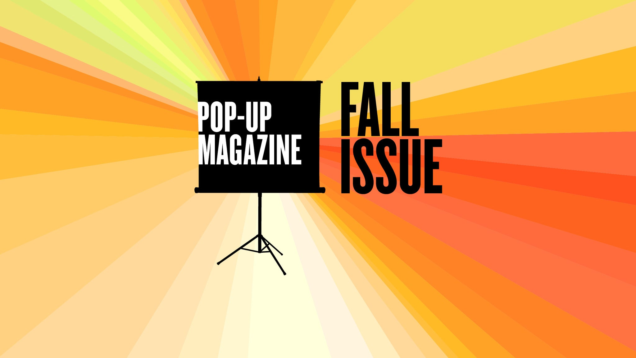 Pop-Up Magazine: A Night Of Live Stories