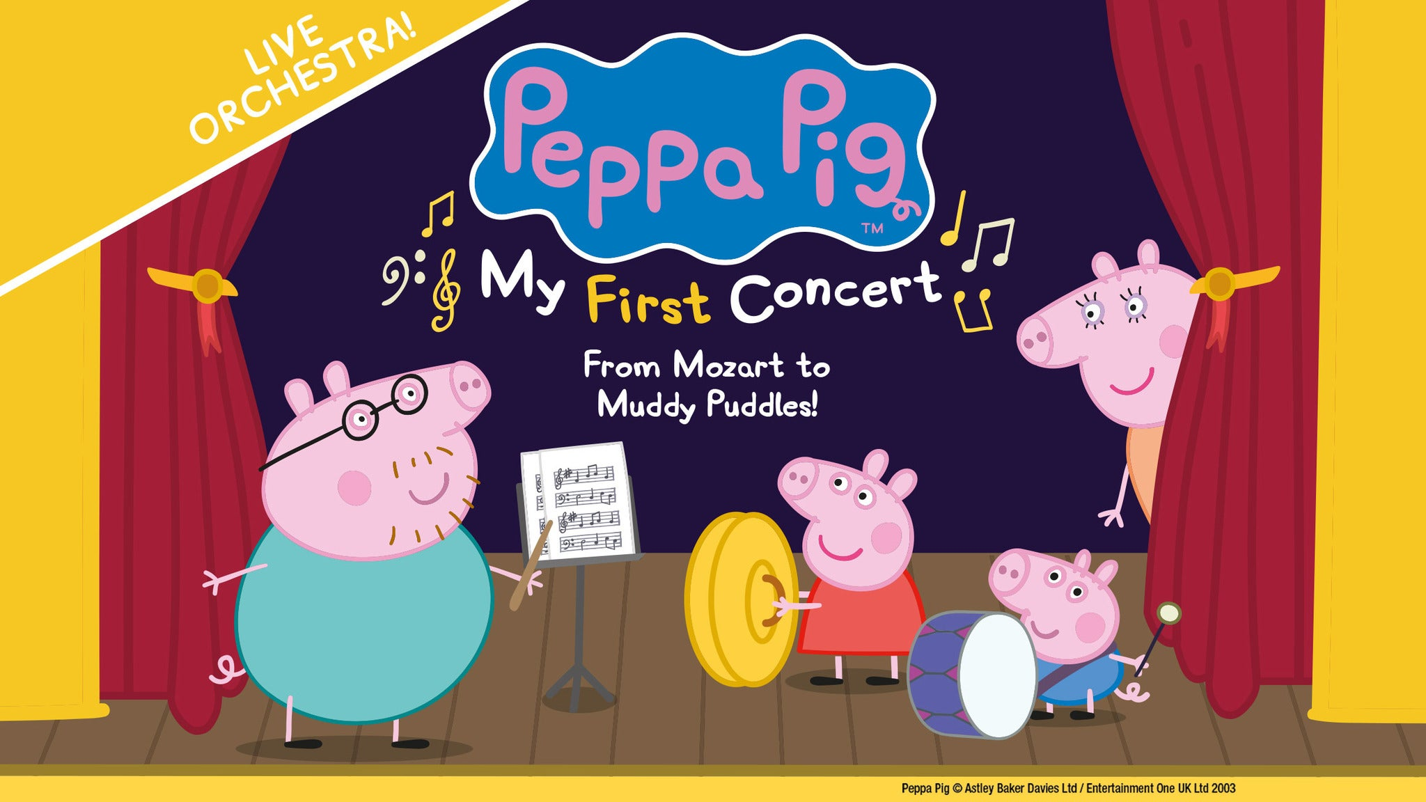 Peppa Pig: My First Concert tickets (Copyright © Ticketmaster)