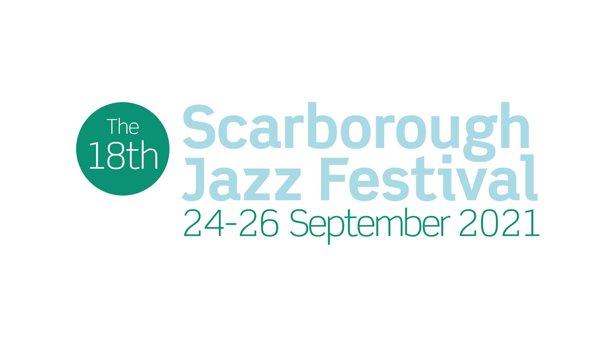 Scarborough Jazz Festival 2021 - Friday Day Ticket Event Title Pic