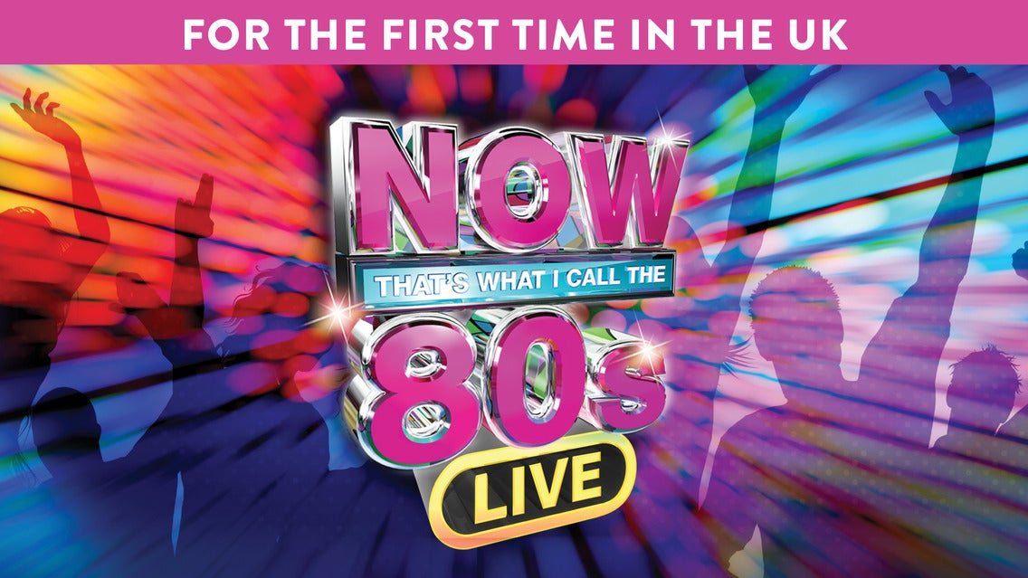 Now That's What I Call the 80s Live