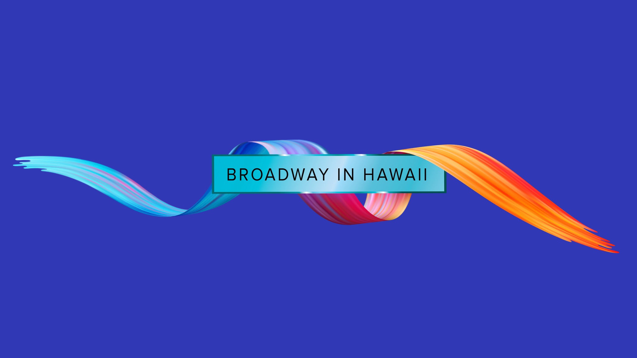 Broadway In Hawaii - Opening Performance Package
