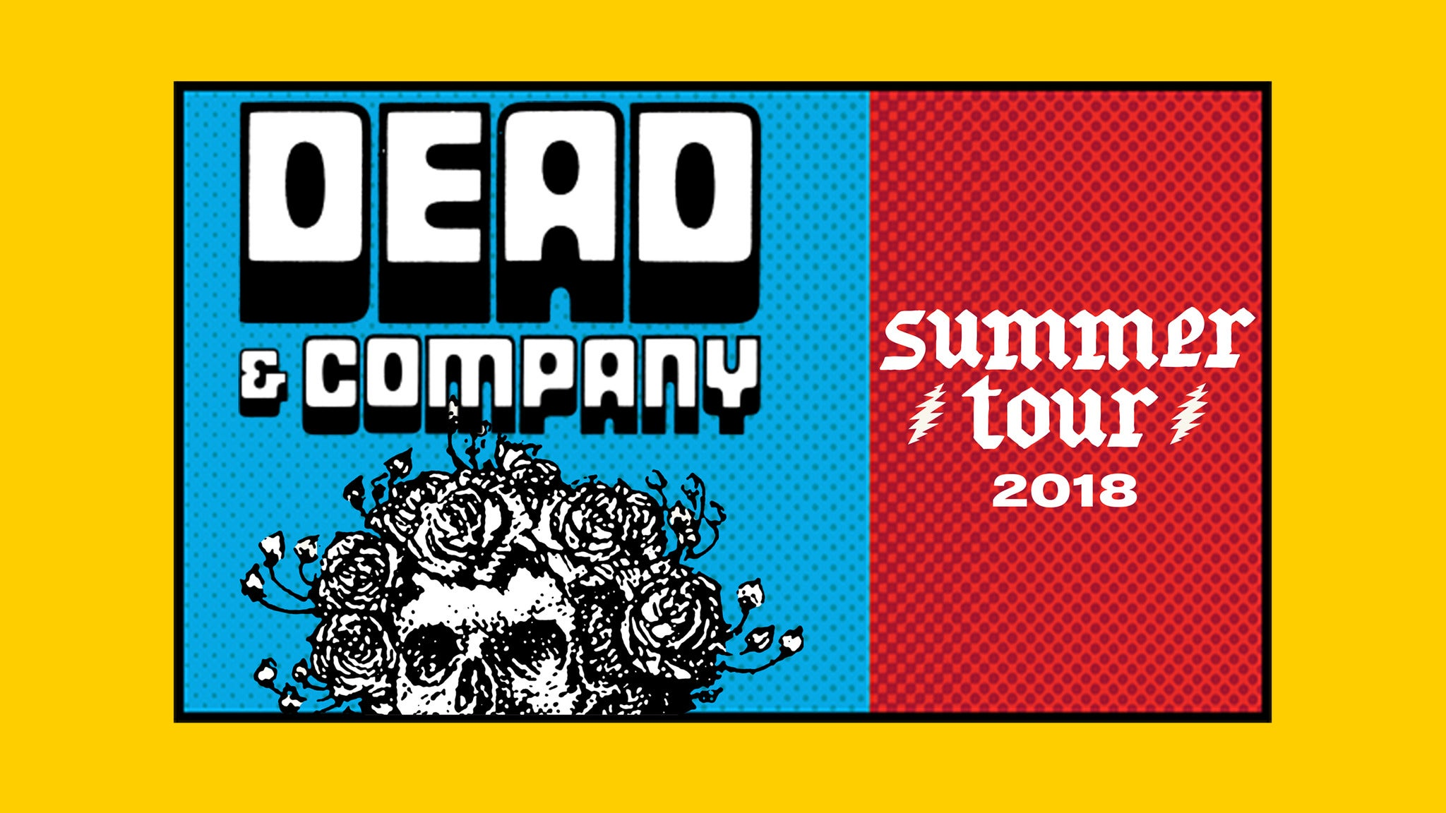Dead & Company - Oasis Camping at Gorge Amphitheatre