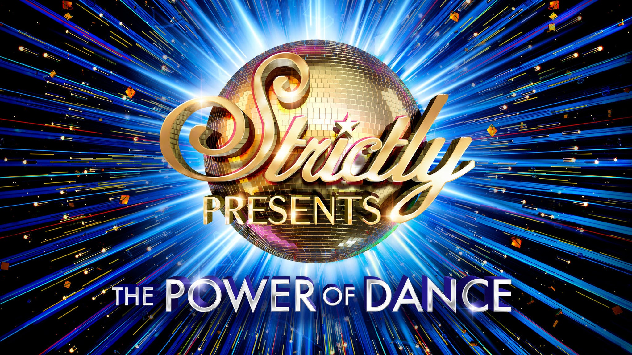 Strictly Presents: The Power of Dance tickets (Copyright © Ticketmaster)