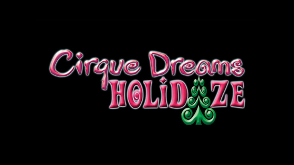 Cirque Dreams Holidaze (touring)   Akron, OH   E.J. Thomas Hall - The University of Akron   December 12, 2017
