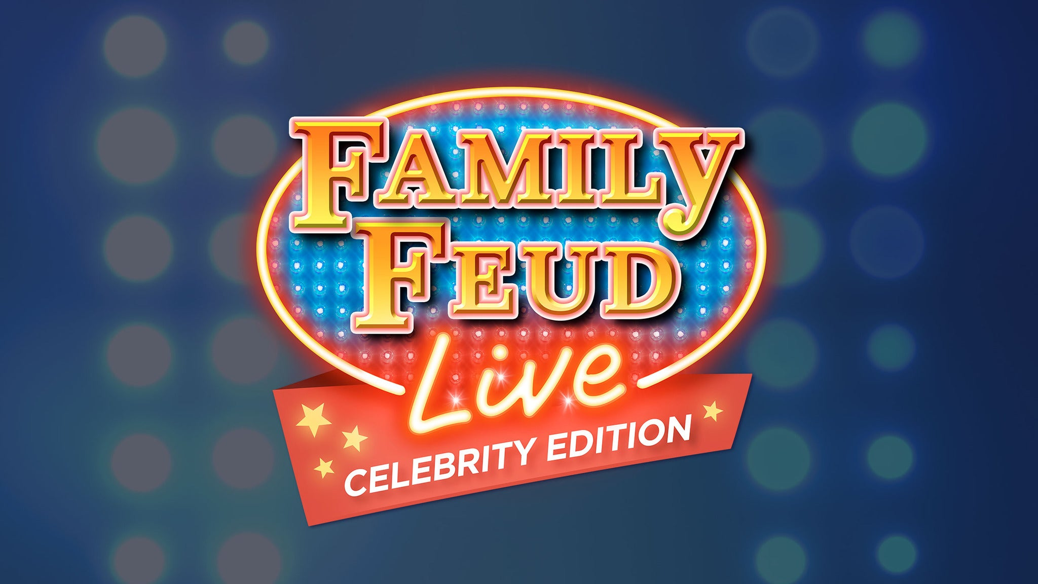Family Feud Live at Live! Center Stage