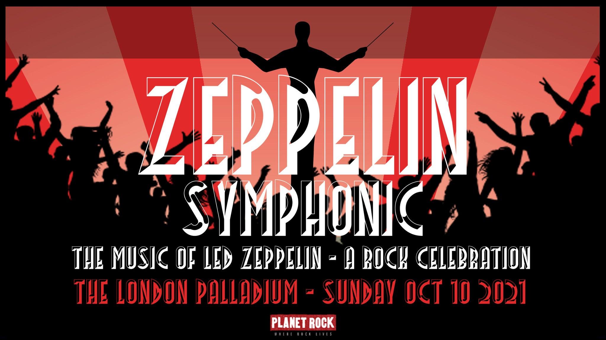 Zeppelin Symphonic, The Music of Led Zeppelin - a Rock Celebration London Palladium Seating Plan
