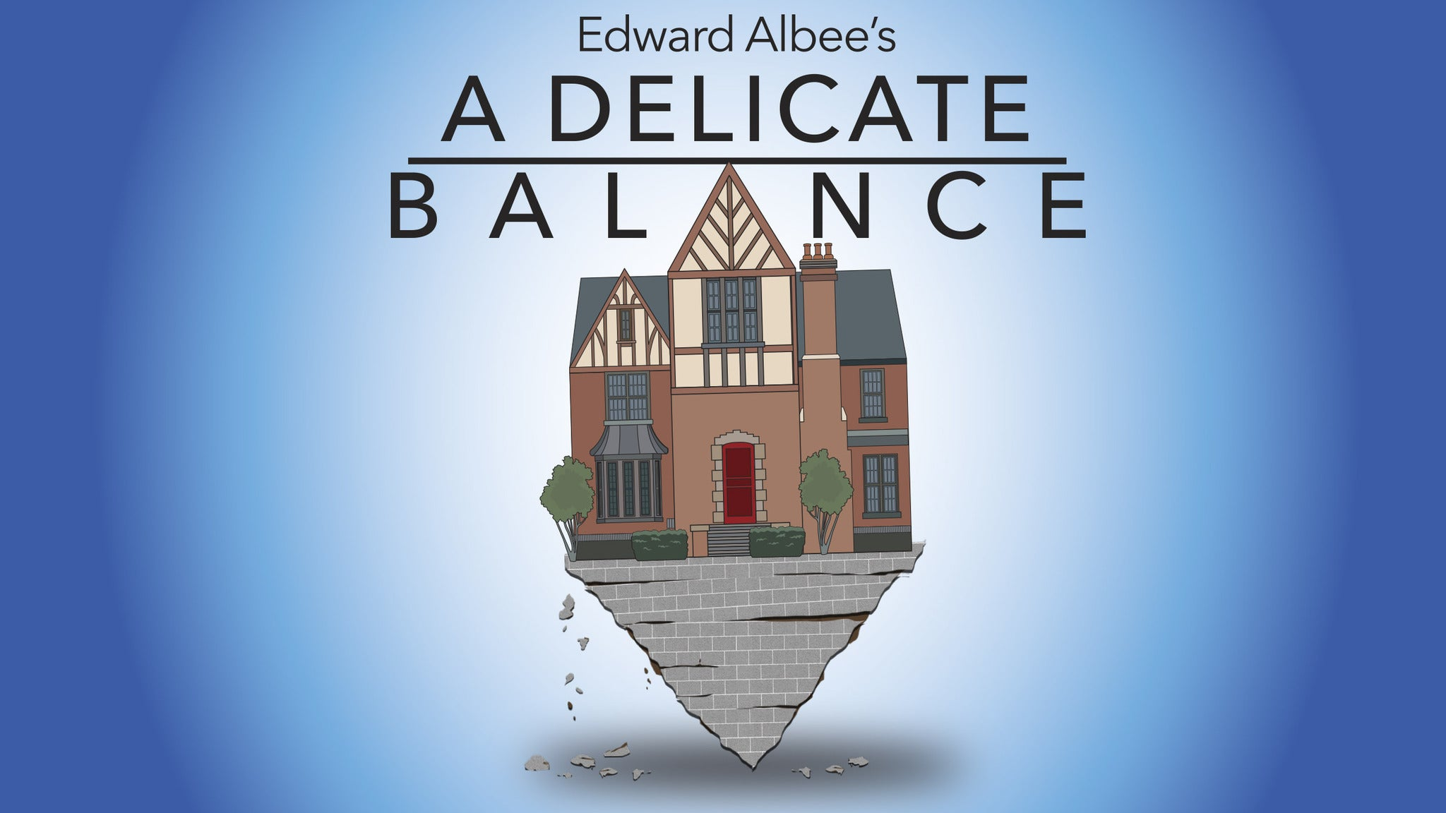 Walnut Street Theatre Presents A Delicate Balance