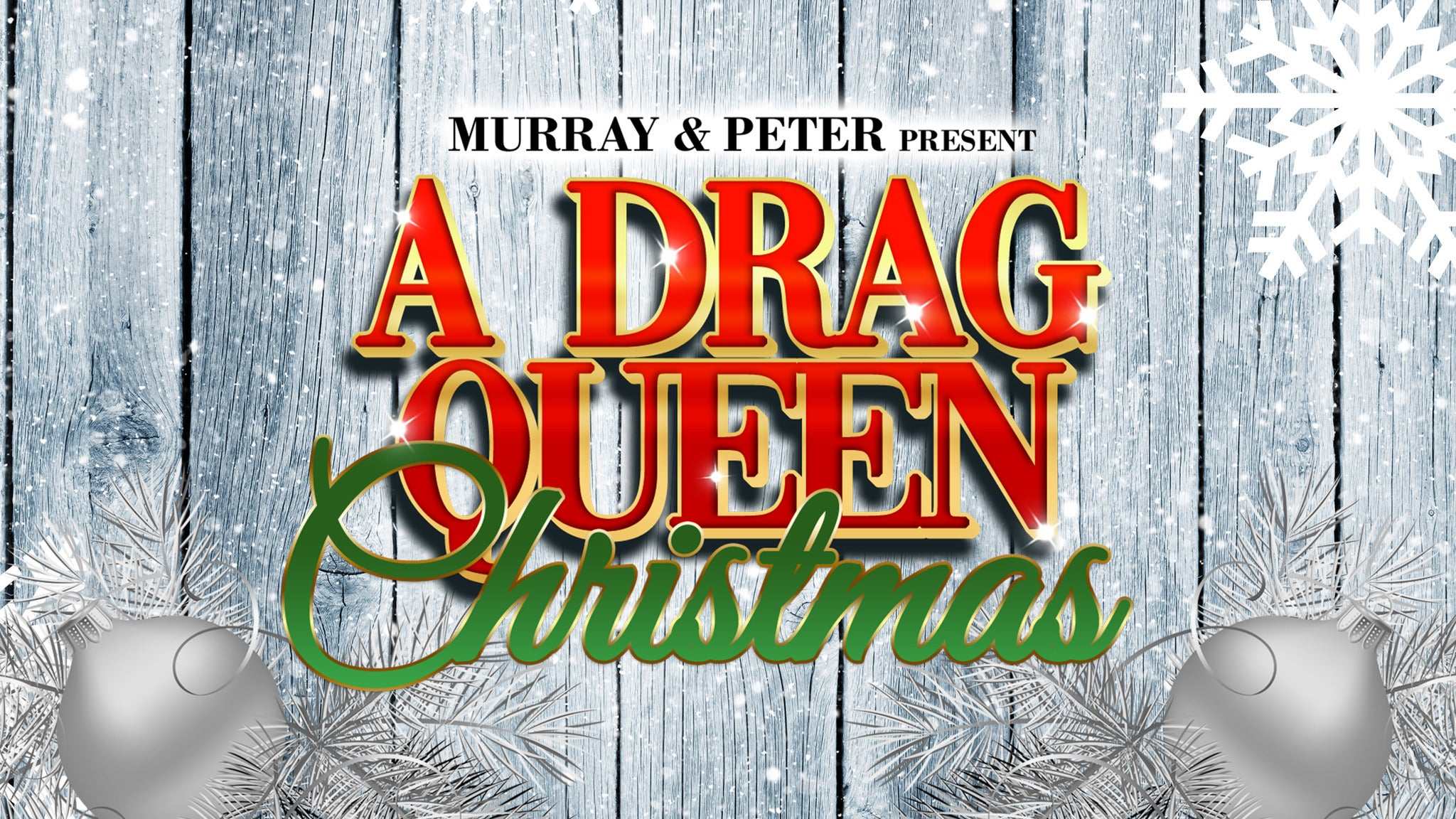 A Drag Queen Christmas - The Naughty Tour at State Theatre