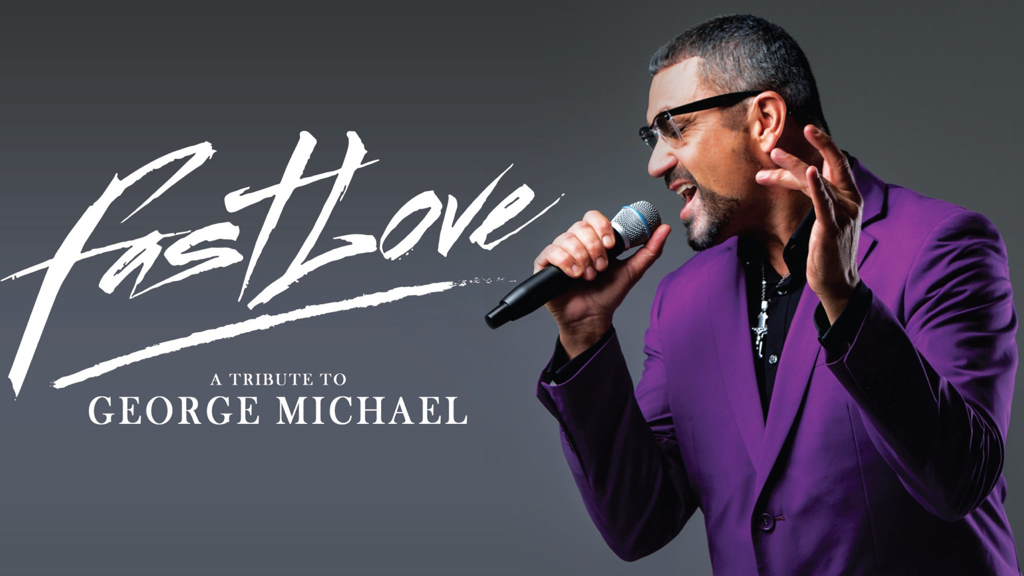 Fastlove - A Tribute To George Michael tickets (Copyright © Ticketmaster)