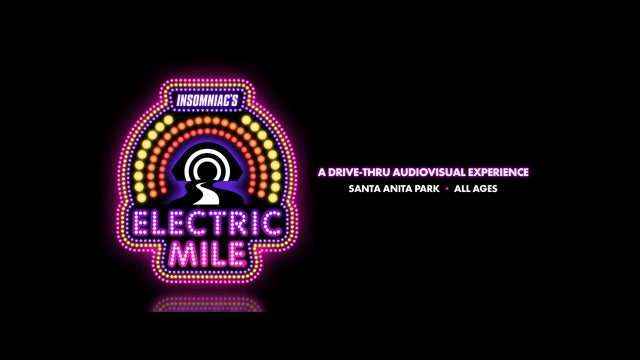 Insomniac's Electric Mile