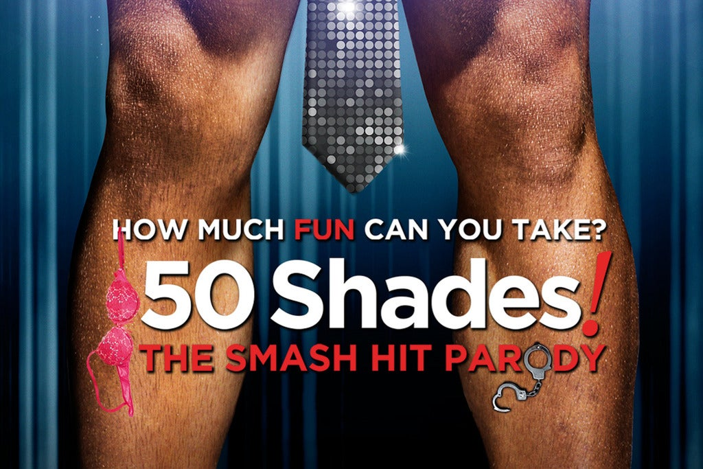 50 Shades! the Smash Hit Parody (las Vegas) | Las Vegas, NV | Windows at Ballys Las Vegas | December 10, 2017