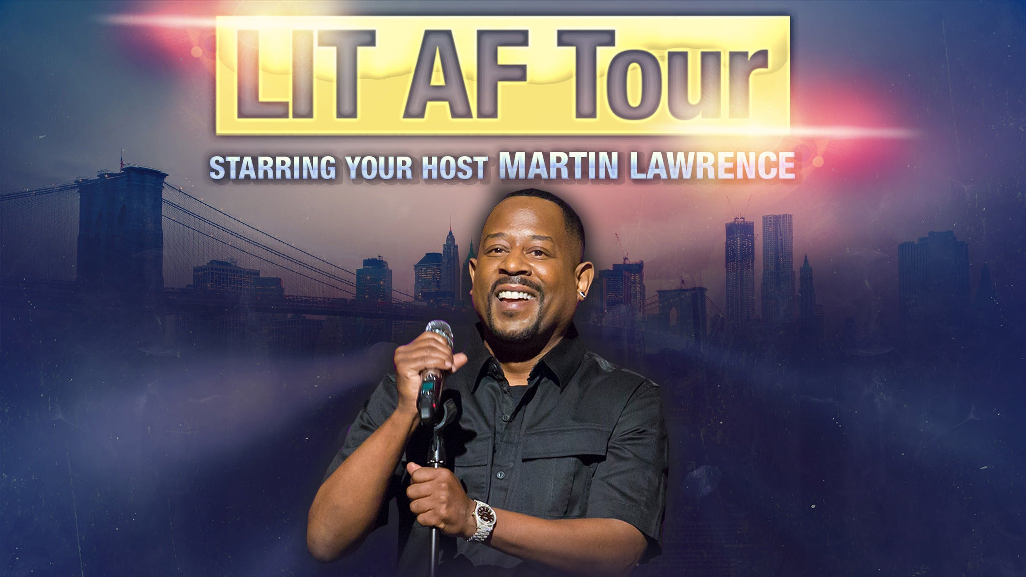 LIT AF Tour Hosted By Martin Lawrence at Verizon Arena