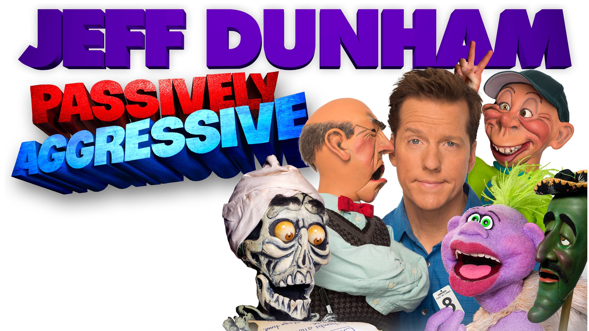 Jeff Dunham: Passively Aggressive at United Wireless Arena