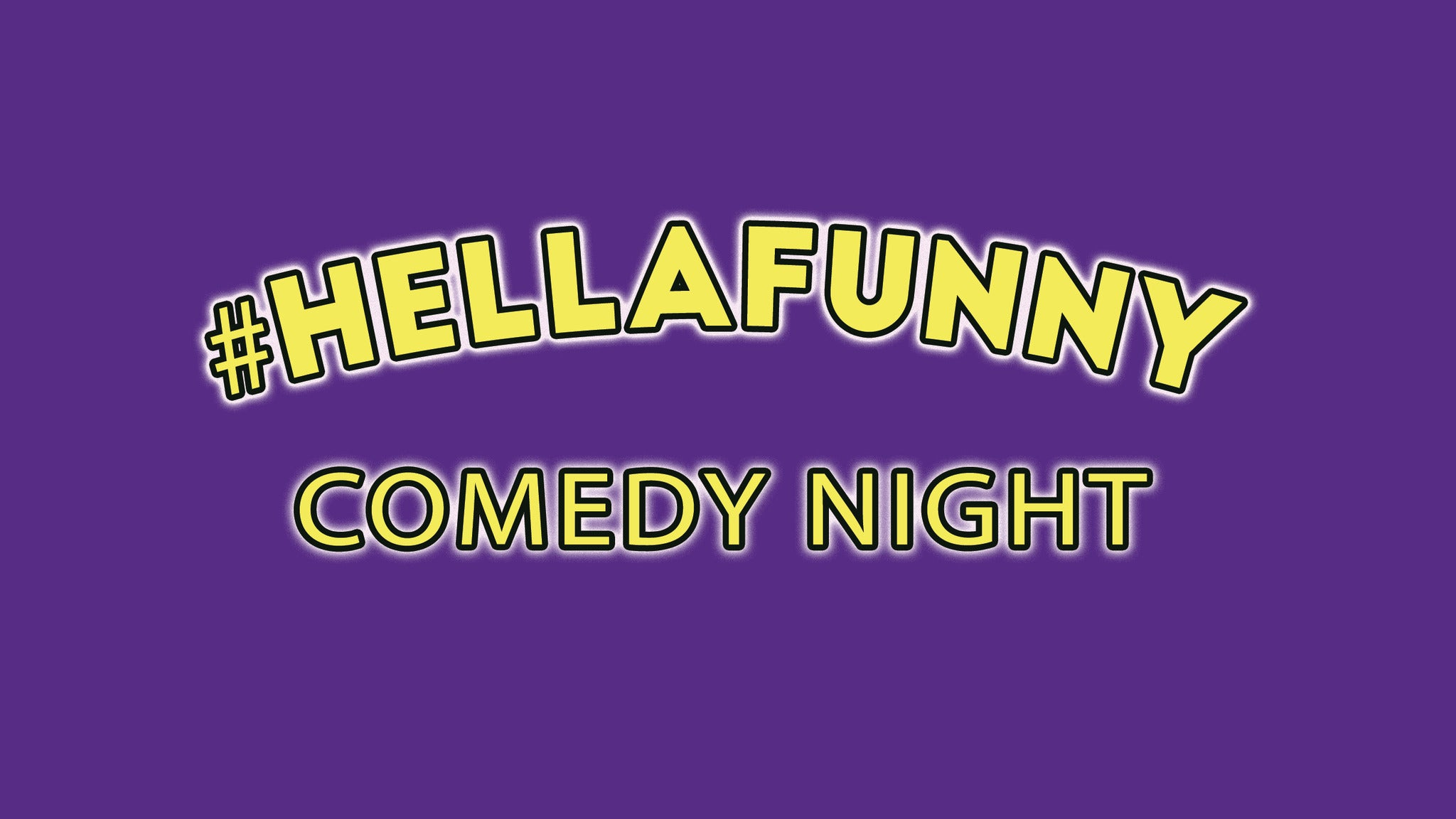 #HellaFunny Comedy Night at Cobb's Comedy Club