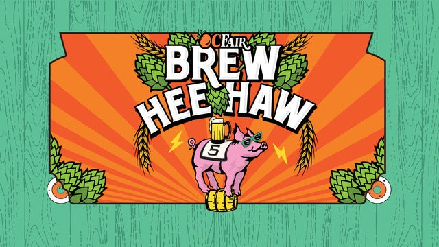 OC Brew Hee Haw - Craft Beer Roundup Featuring Fast Times - VIP