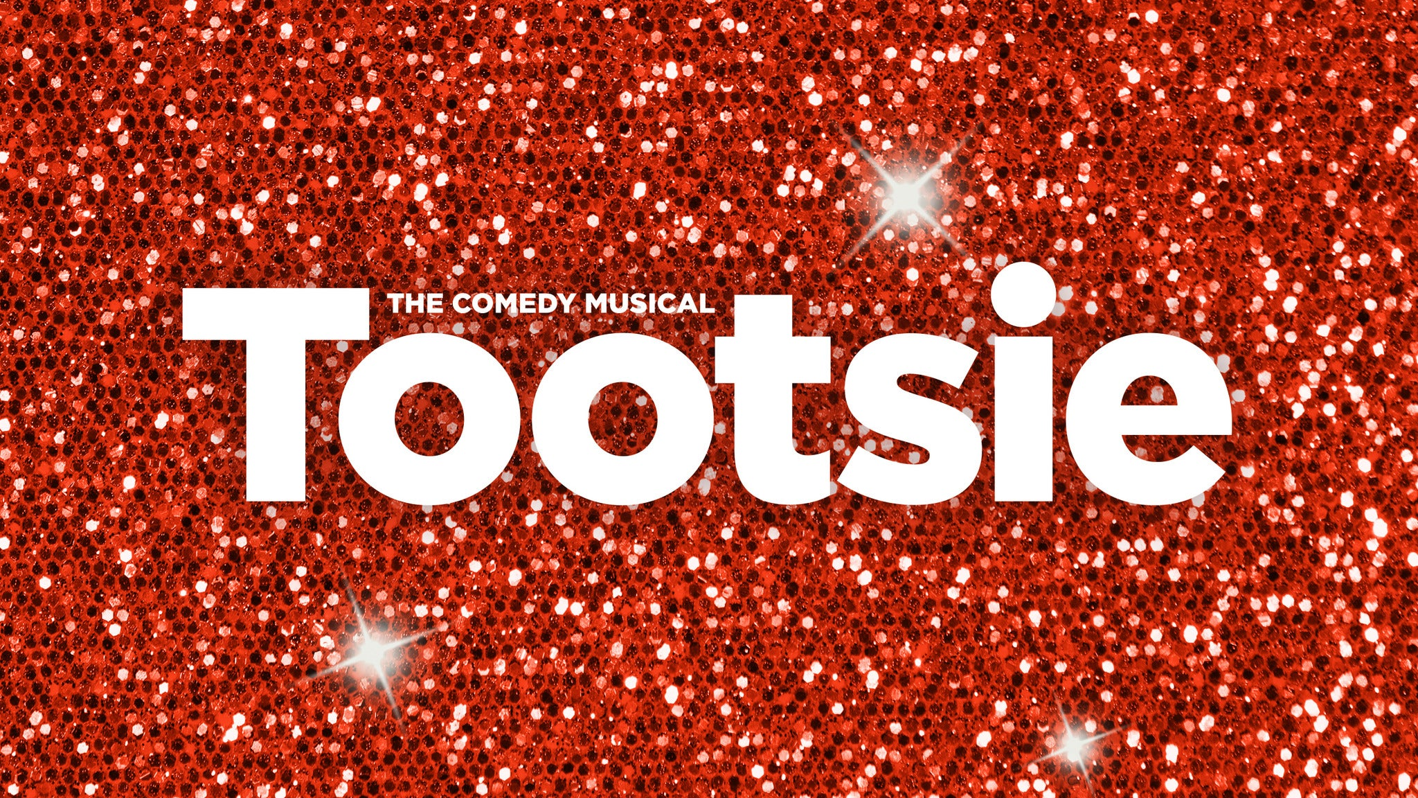 Tootsie (touring) at The National Theatre - Washington, DC 20004