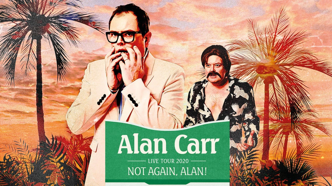 Alan Carr - Not Again, Alan! tickets (Copyright © Ticketmaster)