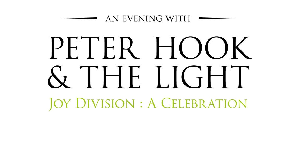 An Evening with Peter Hook & The Light - Joy Division: A Celebration Seating Plans