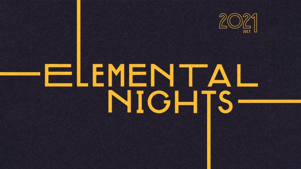Hotels near Elemental Nights Events