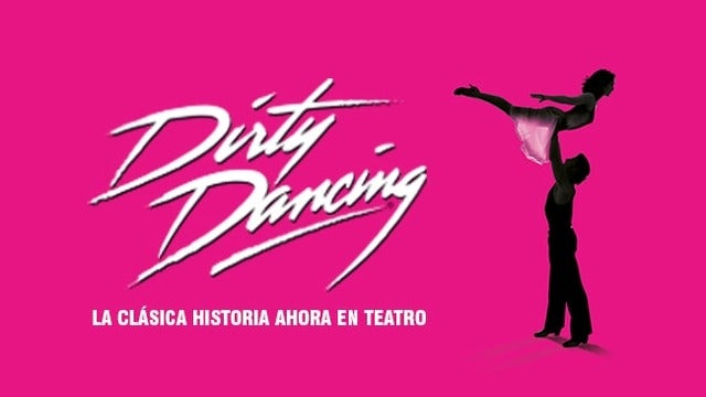 Dirty Dancing at McAllen Performing Arts Center