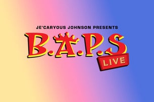 "Je'Caryous Johnson Presents ""B*A*P*S Live!"