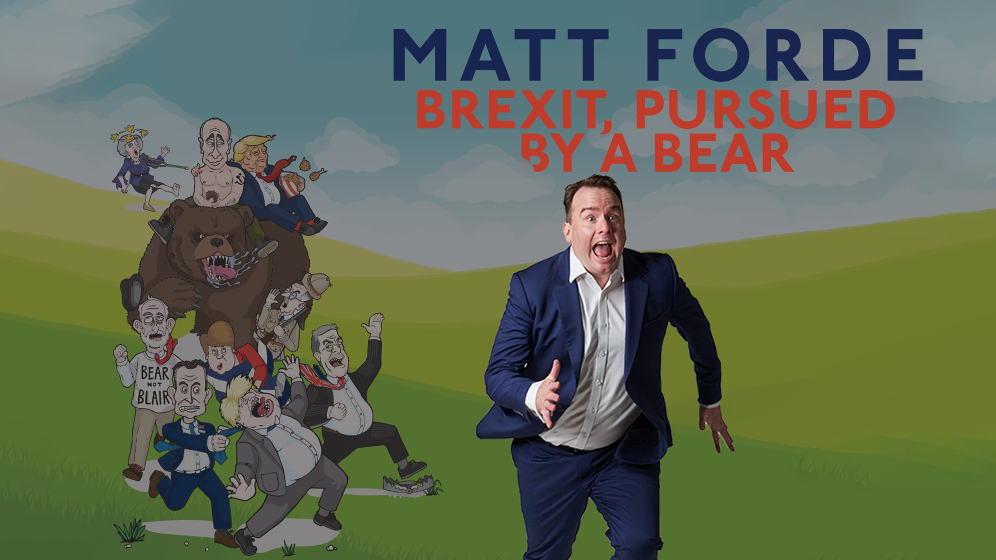 Matt Forde: Brexit Pursued by a Bear Event Title Pic